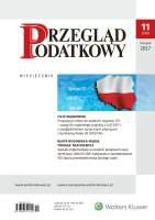 Propozycje zmian do polskich regulacji CFC – uwagi do rządowego projektu z 6.07.2017 r. z uwzględnieniem wytycznych płynących z dyrektywy Rady UE 2016/1164